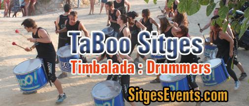TaBoo Sitges Timbalada Drummers