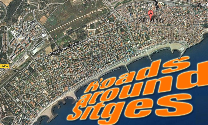 Roads around Sitges