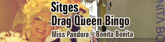 Friday Sitges Drag Queen Bingo at Bonita Bonita Wine/cocktail lounge bar with Food and Miss Pandora singing