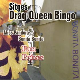 Friday Sitges Drag Queen Bingo at Bonita Bonita Wine/cocktail lounge bar with Food and Miss Pandora singing