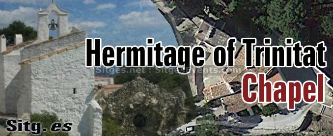 Sitges Hermitage Trinitat Chapel
