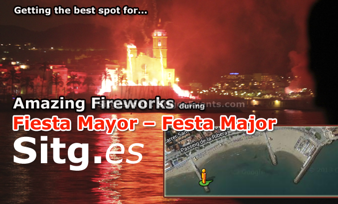Getting the best spot for… Sitges Fireworks