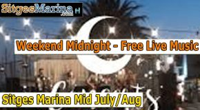 Sitges Marina Free Midnight Concerts Summer 2018